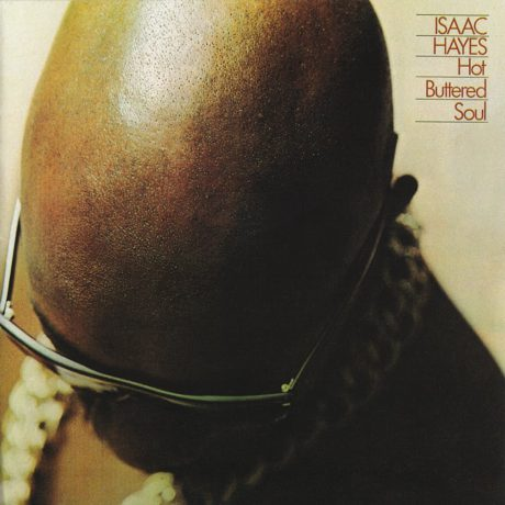 isaac-hayes-hot-buttered-soul-1345235295_org_1024x1024